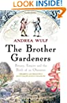 The Brother Gardeners: Botany, Empire...