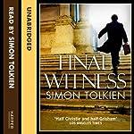 Final Witness | Simon Tolkien