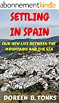 Settling in Spain: Our New Life Betwe...