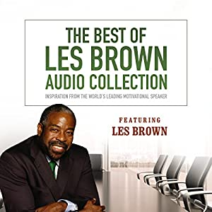 The Best of Les Brown Audio Collection Speech