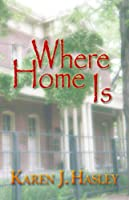 Where Home Is (The Laramie Series Book 3) (English Edition)