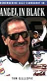 Angel in Black: Remembering Dale Earnhardt Sr.