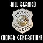 Cooper Collection 042: Cooper Generations (       UNABRIDGED) by Bill Bernico Narrated by Ted Brooks
