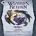 Wizard's Return: Dragonlance: The New Adventures: Trinistyr Trilogy, Book 3 (       UNABRIDGED) by Dan Willis Narrated by Leslie Bellair