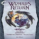 Wizard's Return: Dragonlance: The New Adventures: Trinistyr Trilogy, Book 3 | Dan Willis