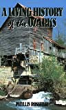 img - for A Living History of the Ozarks by Rossiter, Phyllis(July 31, 1992) Paperback book / textbook / text book