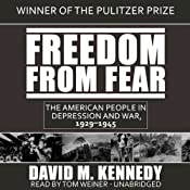 Freedom from Fear: The American People in Depression and War, 19291945 | [David M. Kennedy]