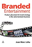 Acquista Branded Entertainment: Product Placement & Brand Strategy in the Entertainment Business