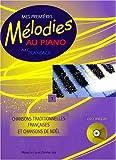 echange, troc Le Coz - Mes 1eres Melodies au Piano Vol 1