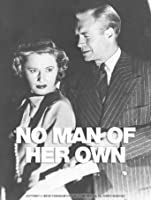 NO MAN OF HER OWN [HD]