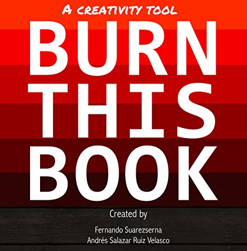 Burn This Book: A Creativity Tool (Personal Transformation Books Series) PDF