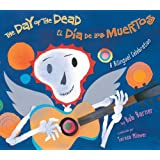 The Day of the Dead/El Dia de Los Muertos