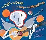 The Day of the Dead El Dia de Los Muertos
