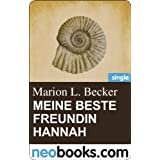 "Meine beste Freundin Hannah (neobooks Single): Edition Marion L. Becker 1 (Knaur eBook)von ""Marion L. Becker"""