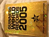 Guinness World Records 2005: Special 50th Anniversary Edition (Guinness Book of Records)