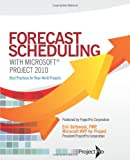 img - for Forecast Scheduling with Microsoft Project 2010 book / textbook / text book