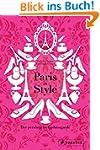 Paris in Style: Der pers�nliche Fashi...