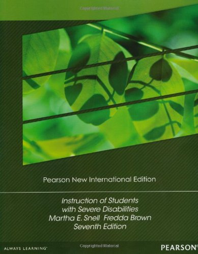 Instruction of Students with Severe Disabilities: Pearson New         International Edition
