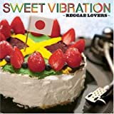 SWEET VIBRATION~Reggae Lovers~