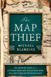 The Map Thief: The Gripping Story of…
