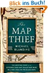 The Map Thief: The Gripping Story of...