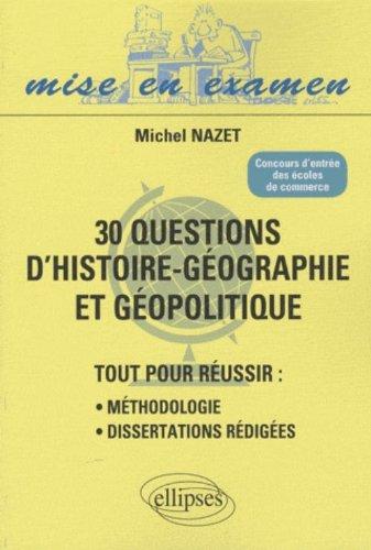 30 questions d'histoire-géographie et géopolitique : concours d'entrée des écoles de commerce