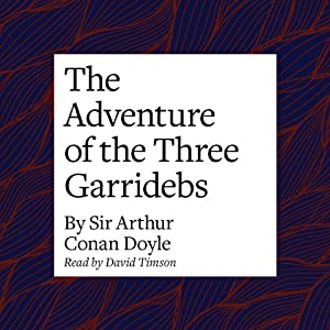 The Adventure of the Three Garridebs Audiobook