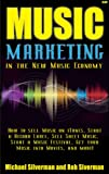 Music Marketing in the New Music Economy