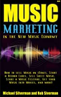 Music Marketing in the New Music Economy (English Edition)