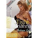 Tight Brianna Vol. 1 - Bedroom Eyes (Premium Erotica)