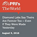 Diamond Labs Say Theirs Are Forever Too - Even If They Were Made Yesterday | Alina Simone