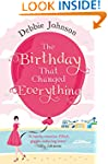 The Birthday That Changed Everything:...