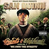 Giants & Elephants Radio 2: We Own the Streets San Quinn