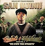 Giants & Elephants Radio 2: We Own the Streets San Quinn