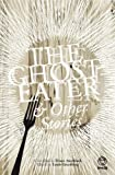 img - for The Ghost-Eater and Other Stories book / textbook / text book