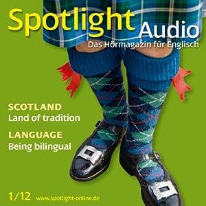 Spotlight Audio - Scotland. 1/2012 Hörbuch