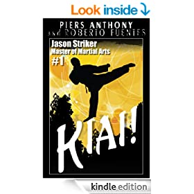 Jason Striker, Master of Martial Arts: Kiai! (Jason Striker Martial Arts)