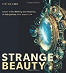 Strange Beauty: Issues in the Making...