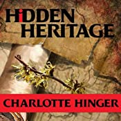 Hidden Heritage: A Lottie Albright Mystery, Book 3 | Charlotte Hinger