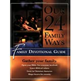 Our 24 Family Ways: Family Devotional Guide ~ Clay Clarkson