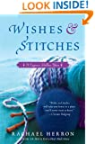 Wishes and Stitches (Cypress Hollow Yarn Book 3)