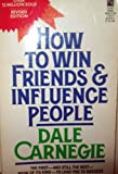 How to Win Friends and Influence People (067164551X) by Carnegie, Dale