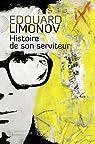 Histoire de son serviteur par Limonov
