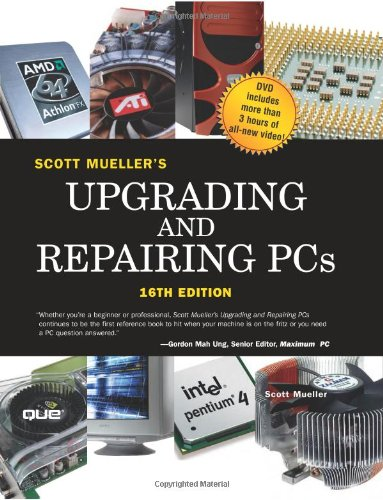 Upgrading and Repairing PCs (16th Edition)