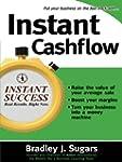 Instant Cashflow: Hundreds of Proven...