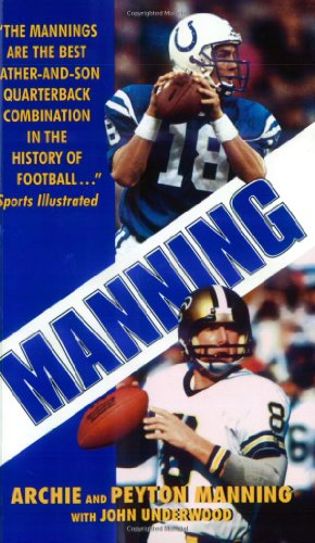 Peyton Manning: A Biography by Lew Freedman