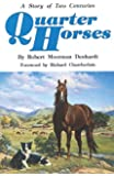 Quarter Horses: A Story of Two Centuries