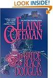 The Bride of Black Douglas (Mira Historical Romance)