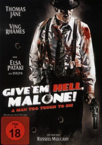 Give 'em Hell, Malone!