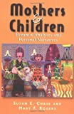 Mothers and Children: Feminist Analyses and Personal Narratives